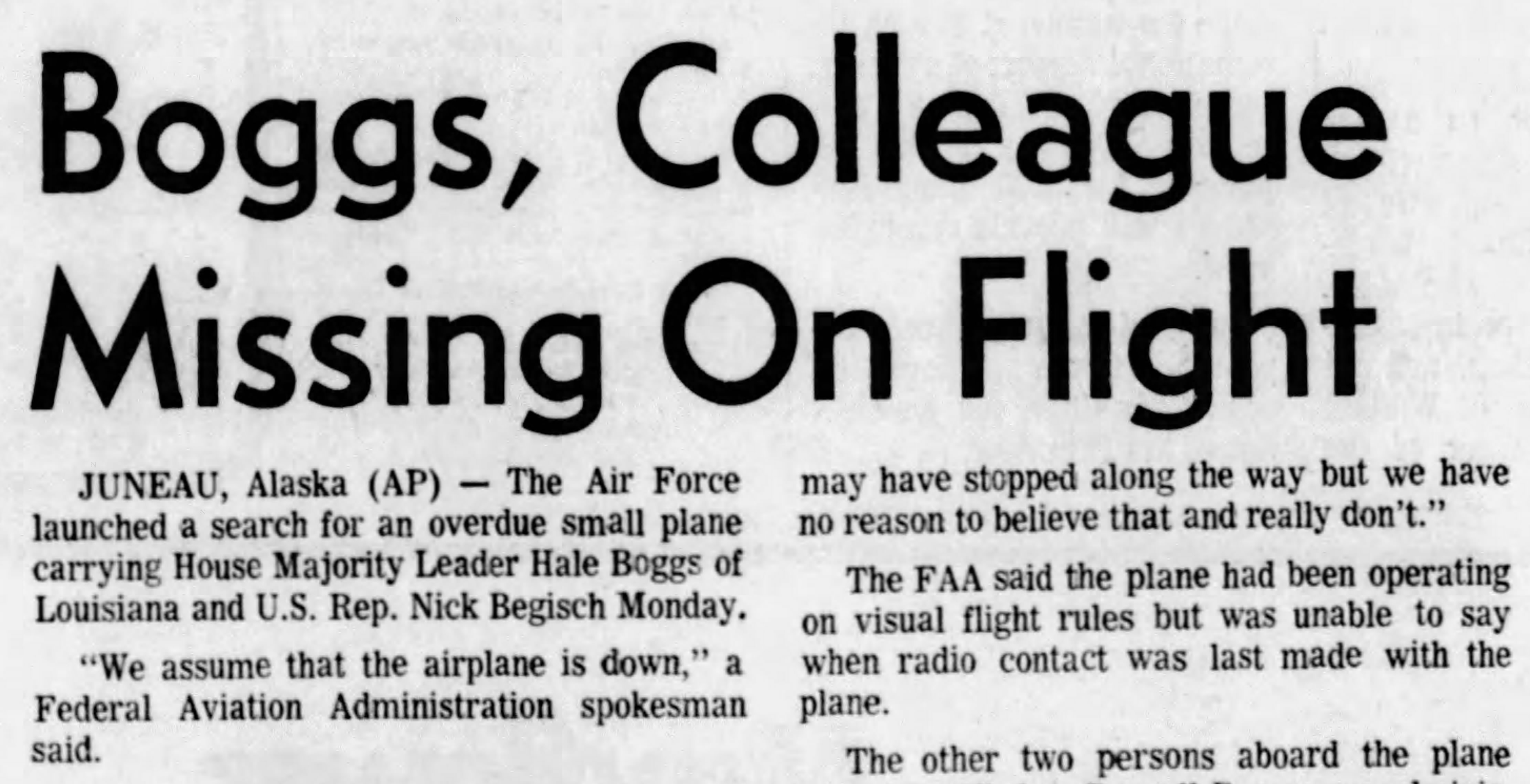 A newspaper clipping about the disappearance of a small plane in Alaska carrying Rep. Hale Boggs (D-La.) along with Rep. Nick Begich, and others, in 1972.